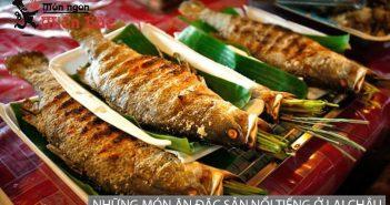 Những món ăn đặc sản nổi tiếng nhất ở Lai Châu