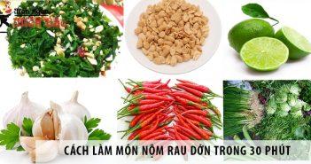 Cách làm món nộm rau dớn đơn giản chỉ trong 30 phút