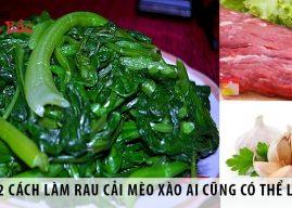 2 cách làm rau cải mèo xào ai cũng có thể làm được
