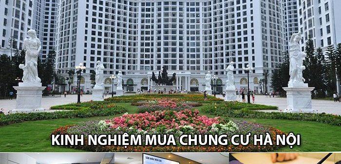 Kinh nghiệm mua chung cư Hà Nội đơn giản và hiệu quả