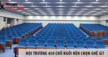 Thiết kế hội trường 450 chỗ ngồi nên chọn ghế gì? 1