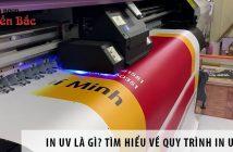 In uv là gì? Tìm hiểu về quy trình in UV?